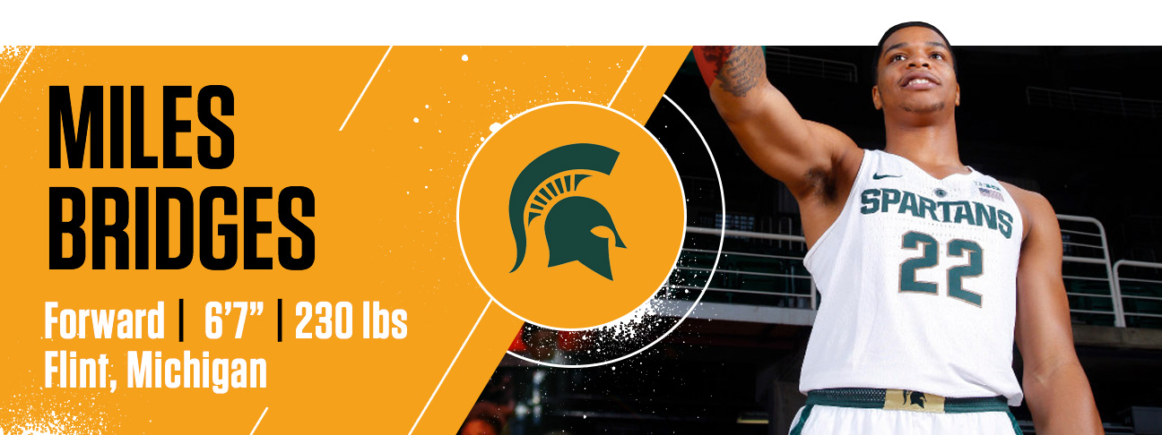 watch b6096 0e88c Miles Bridges knows his surroundings and the expectations that come with  being from Flint and going to Michigan State.