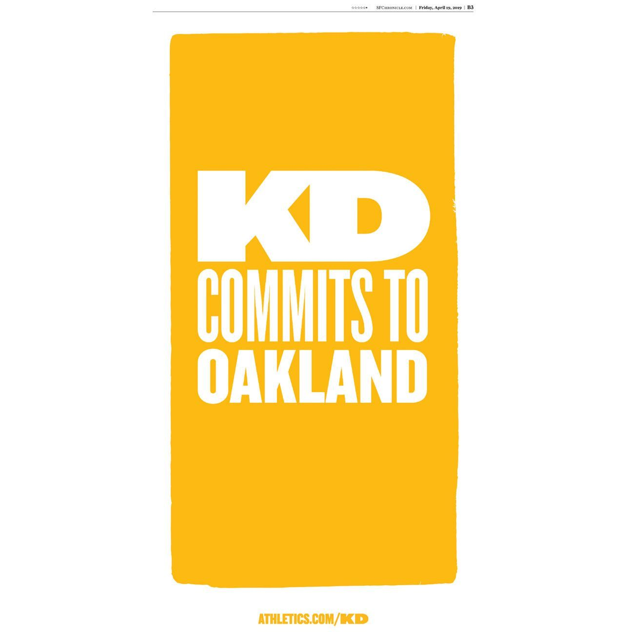 """The Athletics took out a full-page advertisement in the San Francisco Chronicle that reads """"KD commits to Oakland"""" in an apparent dig at Kevin Durant, who is set to hit free agency this summer."""